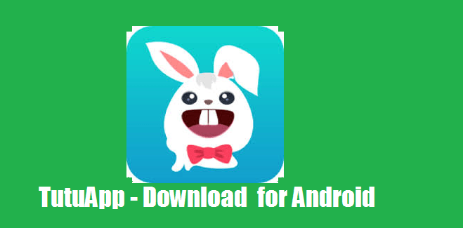Tutuapp download Latest version 2020