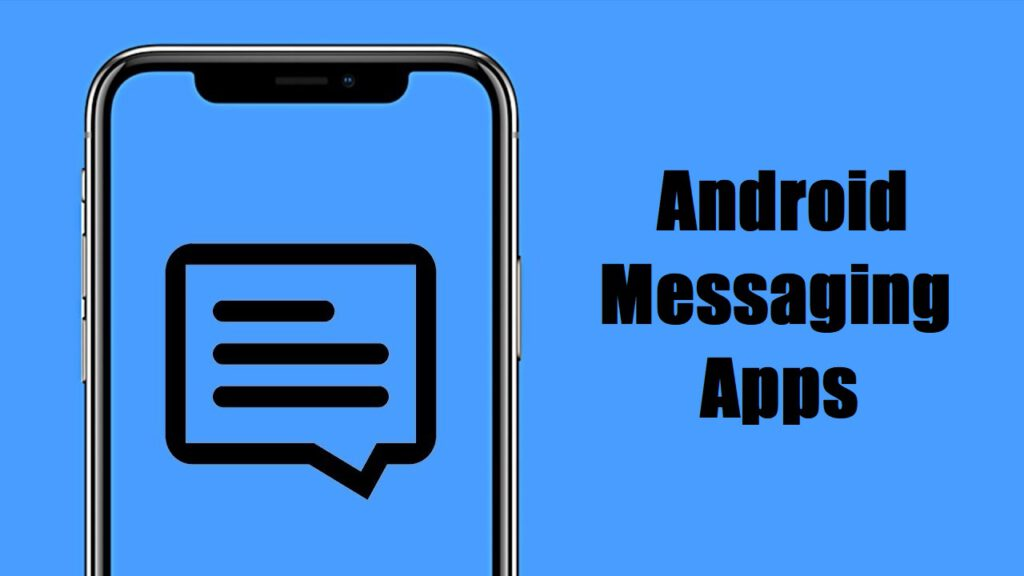Android Messaging Apps